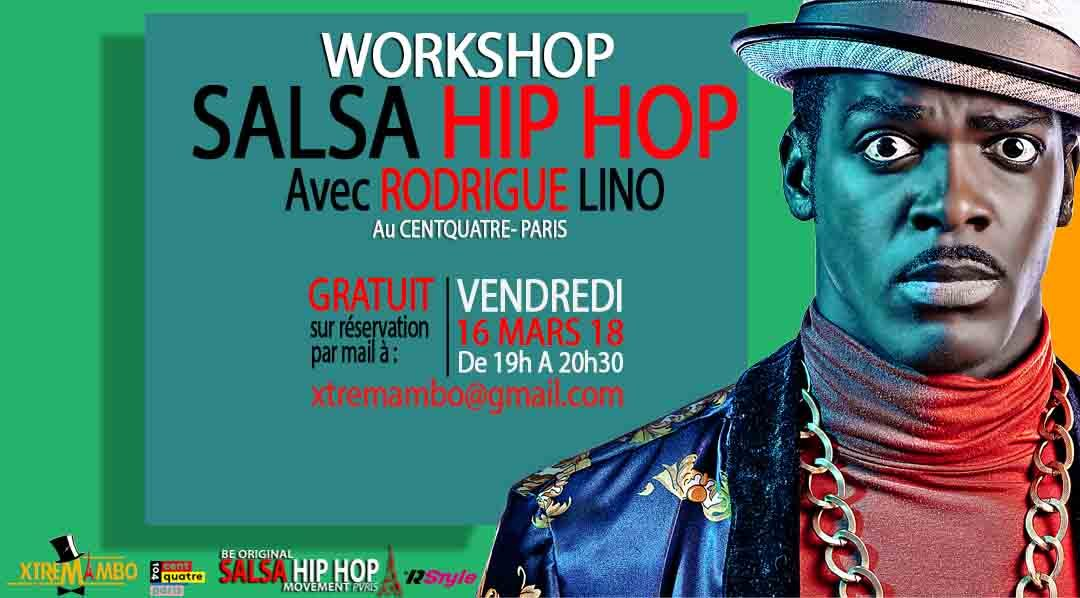 salsa hip hop, centquatre paris, xtremambo, rodrigue lino, stage salsa hip hop, compagnie salsa hip hop, salsa hip hop workshop, from salsa to Hip Hop, From Hip Hop To Salsa, salsa Hip Hop movement paris, rodrigue lino, agitateur d'émotions.